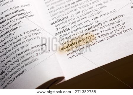 The Word Or Phrase Acetate In A Dictionary Highlighted With Marker.