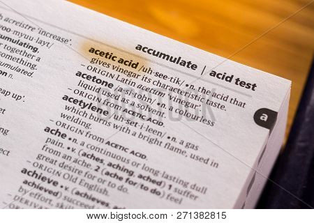 The Word Or Phrase Acetic Acid In A Dictionary Highlighted With Marker.