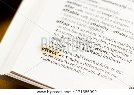 The Word Or Phrase Affect In A Dictionary Highlighted With Marker.