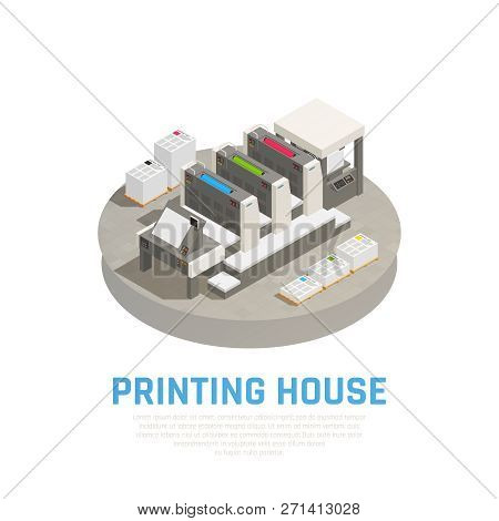 Printing House Facility Equipment Isometric Composition With Offset Press Preprint Cutting Binding B