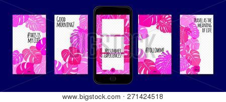 Story Templates Set. Philodendron Leaves Photo Frames. Bright Tropic Pattern For Social Media Storie