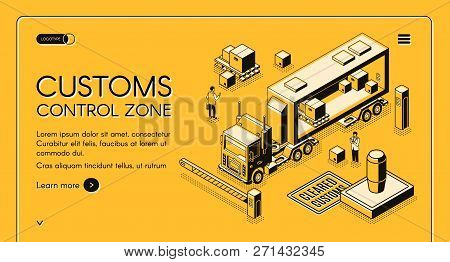 Customs Control Zone Online Services Isometric Vector Web Banner With Customs Officers Inspecting Co