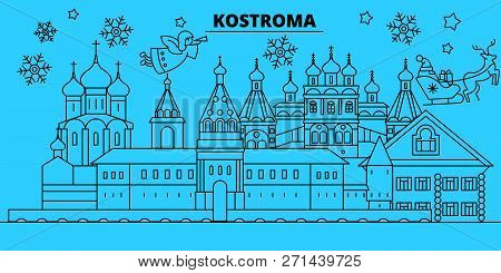 Russia, Kostroma Winter Holidays Skyline. Merry Christmas, Happy New Year Decorated Banner With Sant