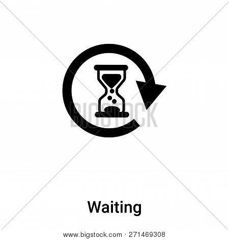 Waiting Icon In Trendy Design Style. Waiting Icon Isolated On White Background. Waiting Vector Icon