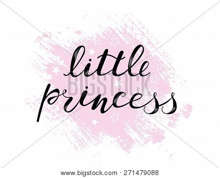 Little Princess Baby Lettering Quote For Girl Onesie Design, Clothes, Kids Poster, T-shirt. Letterin