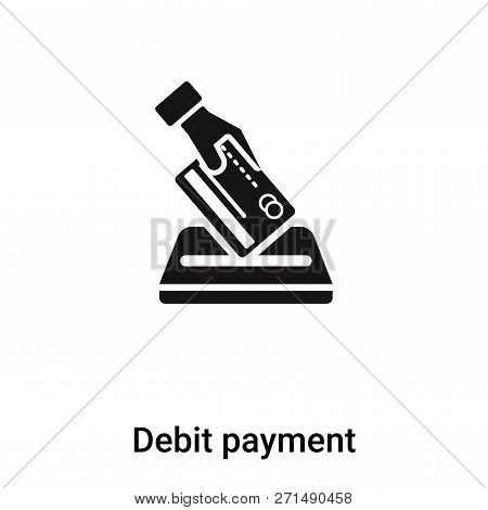 Debit Payment Icon In Trendy Design Style. Debit Payment Icon Isolated On White Background. Debit Pa
