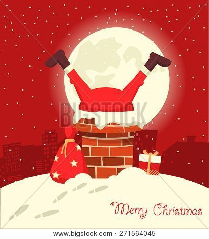Santa Claus Stuck In The Chimney In The Christmas Moon Night