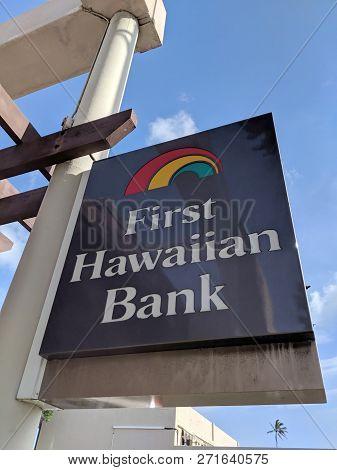 Honolulu - June 8, 2018: First Hawaiian Bank Kapahulu Branch - Sign On Side Of Building In Honolulu,