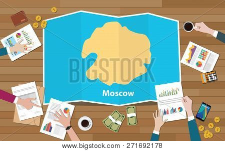 Moscow Russia Capital City Region Economy Growth With Team Discuss On Fold Maps View From Top Vector