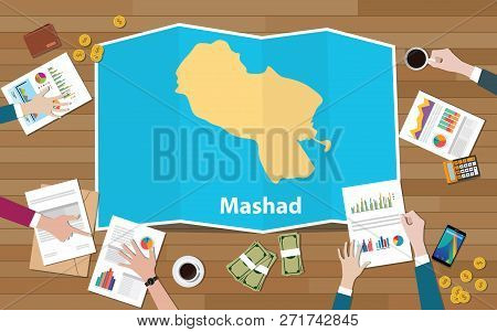 Mashad Meshad Iran City Region Economy Growth With Team Discuss On Fold Maps View From Top Vector Il