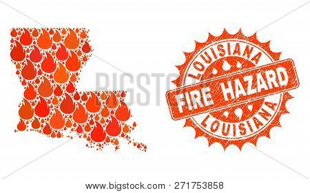 Fire Hazard Collage Of Map Of Louisiana State Burning And Textured Seal. Map Of Louisiana State Vect