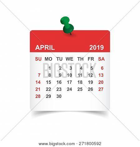 Calendar April 2019 Year In Paper Sticker With Pin. Calendar Pla
