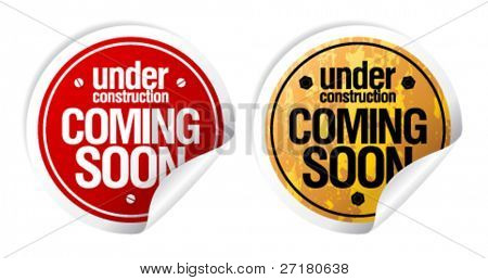 Under construction, Coming soon grunge stickers set.