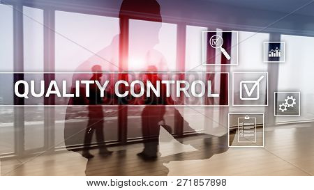 Quality control and assurance. Standardisation. Guarantee. Standards. Business and technology concept. poster
