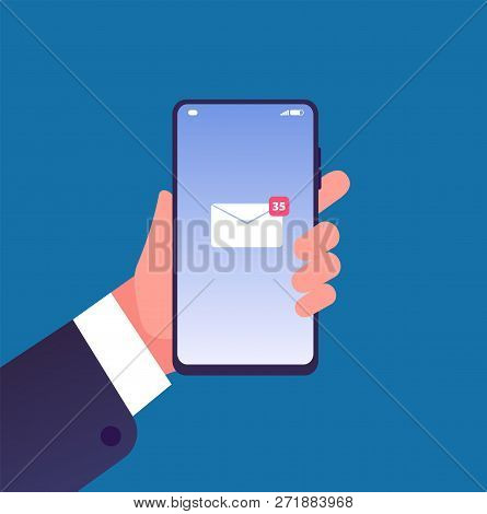 Email Notification On Smartphone. Hand With Cell Phone New Mail Message On Screen, Inbox Sms. Online