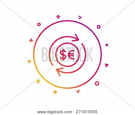 Money Exchange Line Icon. Banking Currency Sign. Euro And Dollar Cash Transfer Symbol. Gradient Patt