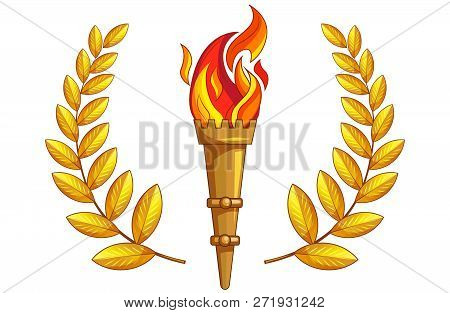 Torch With Burning Fire And Golden Laurel Around On A White Background. Isolated Object. The Symbol