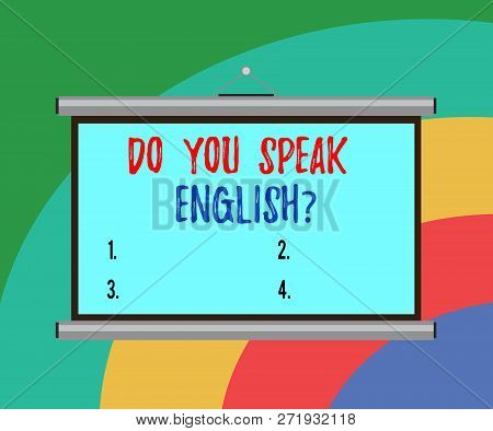 Conceptual Hand Writing Showing Do You Speak Englishquestion. Business Photo Text Speaking Learning