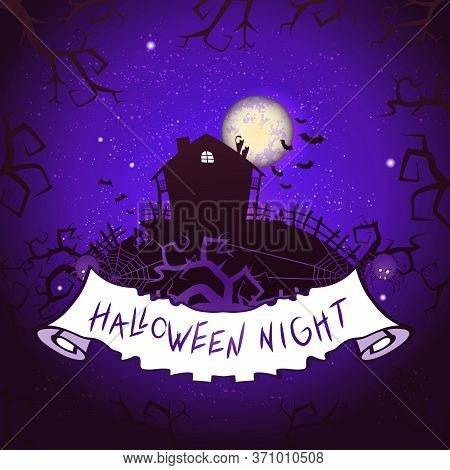 Vector Halloween Illustration With Abandoned House, Torn Banner And Lettering On Starry Sky Nightly