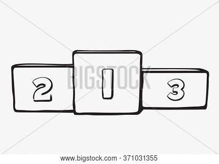 Winners Podium With First, Second And Third Place. Vector Illustration Isolated On White Background.