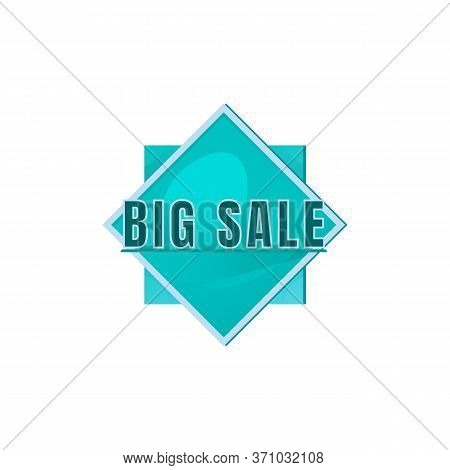 Big Sale Turquoise Vector Board Sign Illustration. Shopping Event Marketing Signboard Design With Ty