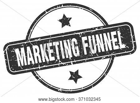 Marketing Funnel Stamp. Marketing Funnel Round Vintage Grunge Sign. Marketing Funnel