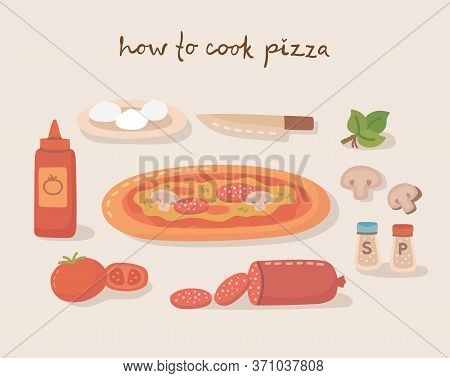 How To Cook A Tasty Traditional Vegetables Pizza With Kitchen Utensils, Ingredients