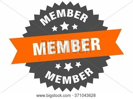 Member Sign. Member Orange-black Circular Band Label