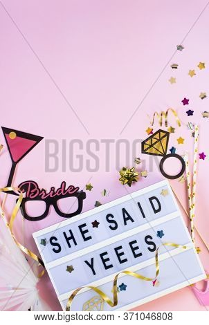 Wedding Background With Confetti And Props Around She Said Yes Text. Concept Of Hen Party. Flat Lay