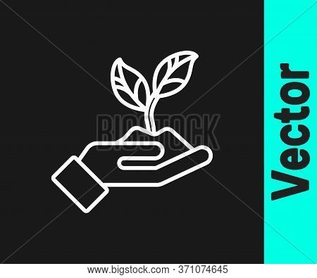 White Line Plant In Hand Of Environmental Protection Icon Isolated On Black Background. Seed And See