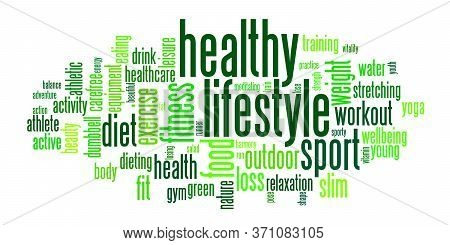 Word Cloud For Healthy Lifestyle, Sport Activities, Wellbeing, A Good Diet For Better Condition And