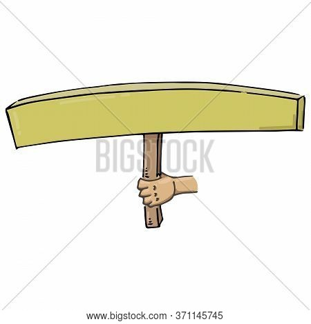 Hand Holds A Blank Banner. Long Banner Without Text. Banner On A Wooden Hilt. Vector Illustration.