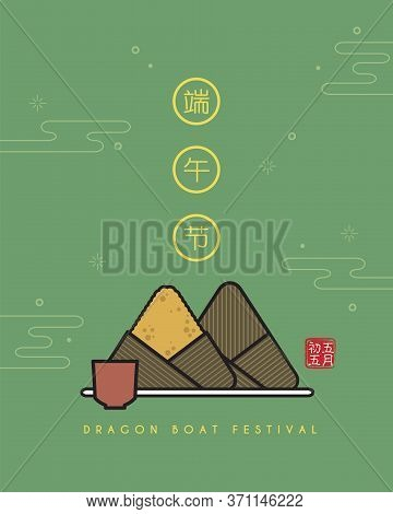 Dragon Boat Festival Template. Symbol Of Rice Dumpling & Tea Cup Isolated On Green Background. Flat