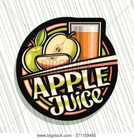 Vector Logo For Apple Juice, Dark Decorative Label With Illustration Of Fruit Drink In Glass And 3 C