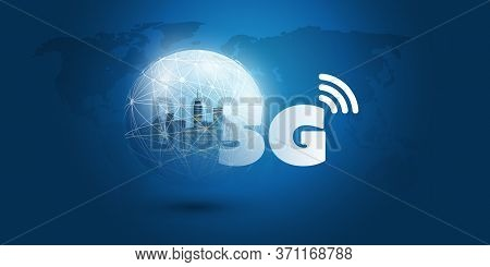 Futuristic Global 5g Mobile Networks Concept With Glowing Nodes On Wireframe Globe - High Speed, Bro
