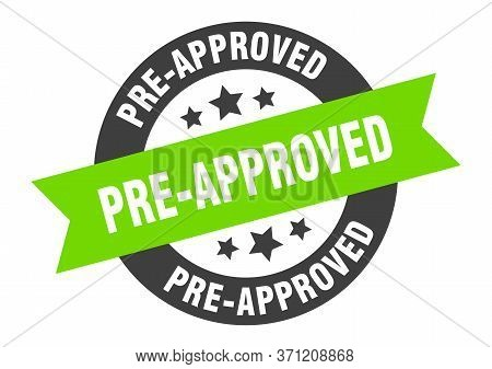 Pre-approved Sign. Pre-approved Black-green Round Ribbon Sticker