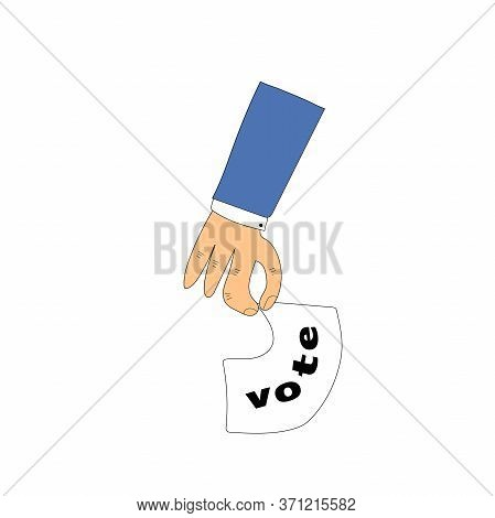 Hand Casts A Selective Vote. Elections. Policy. Vector Illustration In Hand-drawn Style.