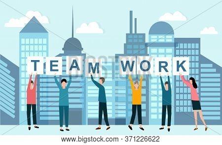 Group Of Business People Holding Word Teamwork Against Background Of Modern Megapolis, Vector Illust