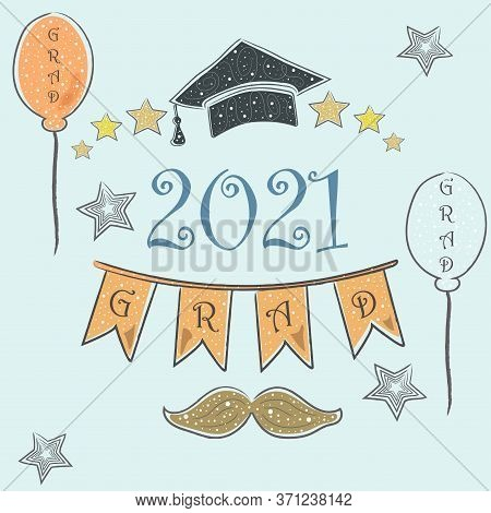 Graduation Class Of 2021. Stylized Retro Card. Congratulations Graduates. Grad Party