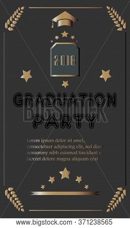 Graduation Class Of 2018. Stylized Retro Card In Black And Gold. Congratulations Graduates. Grad Par