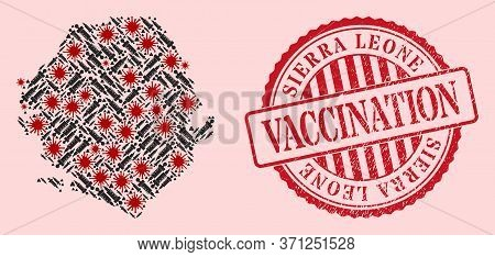 Vector Mosaic Sierra Leone Map Of Corona Virus, Vaccine Icons, And Red Grunge Vaccine Seal Stamp. Vi