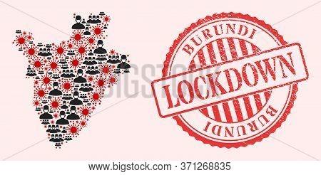 Vector Mosaic Burundi Map Of Sars Virus, Masked People And Red Grunge Lockdown Seal. Virus Particles