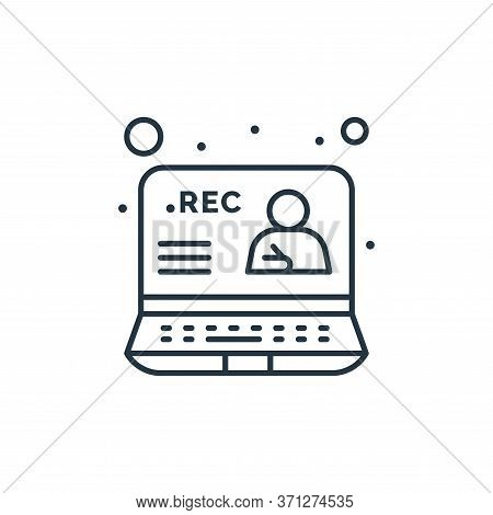 Recording Vector Icon. Recording Editable Stroke. Recording Linear Symbol For Use On Web And Mobile