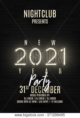2021 Happy New Year Party Poster. Realistic Bright Neon Number On Brick Wall. Concept Of Holiday Ban