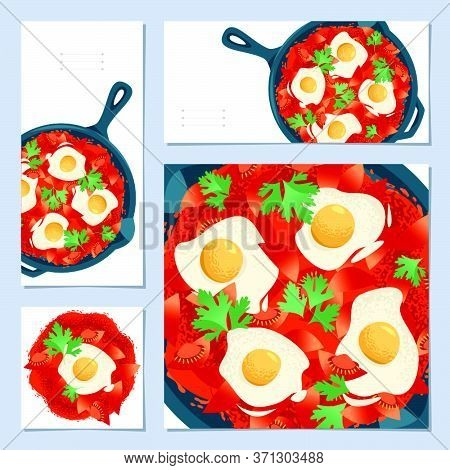 Set Of 4 Universal Cards With Shakshuka Traditional Middle Eastern And North African Dish. Template.