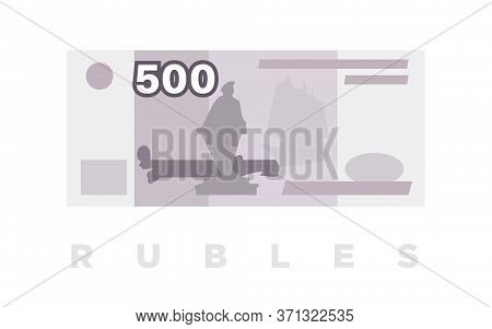 Ruble Money, Russian 500 Rubles Paper Banknote. Vector Illustration