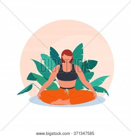 Sporty Woman Meditating Sitting In Lotus Position Against The Background Of Tropical Plants. The Con