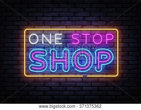One Stop Shop Neon Sign Vector. Shoping Design Template, Light Banner, Night Signboard, Nightly Brig