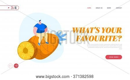 Tiny Male Character Sitting On Huge Pineapple Landing Page Template. Tropical Fruits Diet. Man Choos