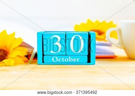 October 30 On The Wooden Calendar.the Thirty Day Of The Autumn Month, A Calendar For The Workplace.